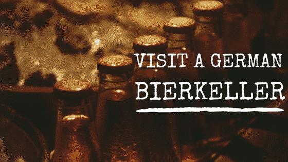 visit a German bierkeller in Liverpool